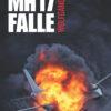 Wolfgang Eggert: Die MH17-Falle. Ein Kriminalfall
