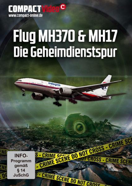 DVD: FLUG MH370 & MH17 – DIE GEHEIMDIENSTSPUR