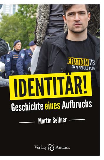 Identitär! von Martin Sellner