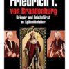 Jan von Flocken: Friedrich I. von Brandenburg