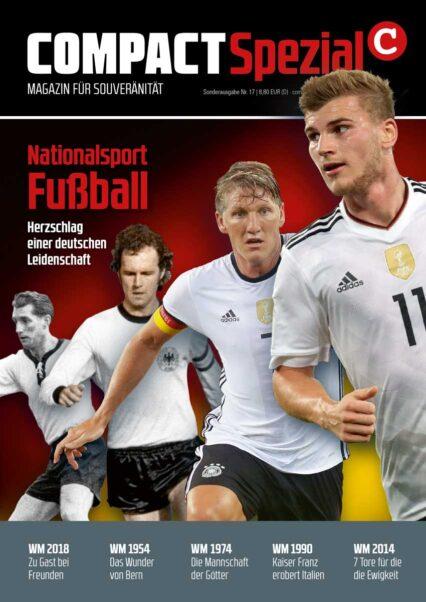 COMPACT-Spezial 17: Nationalsport Fußball - deutsche Leidenschaft
