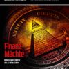 COMPACT-Spezial 20 |  Finanzmächte – Kriminalgeschichte des Großen Geldes | nur noch als Download verfügbar