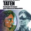 Jan von Flocken: Kriegertaten – von Alexander bis Rommel