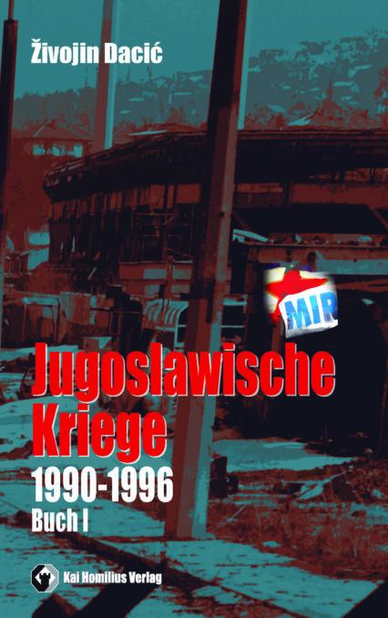 Jugoslawische Kriege von 1990 bis 1996