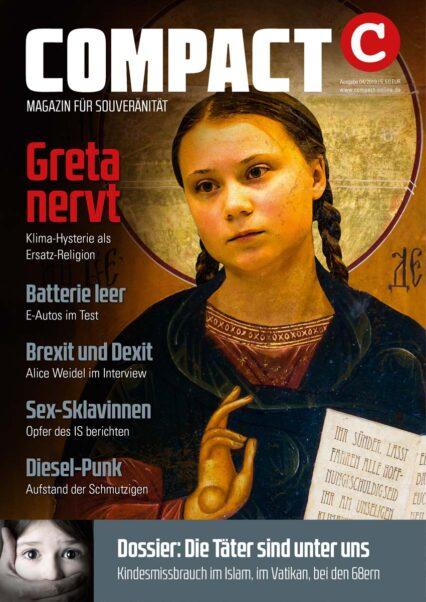 COMPACT-Magazin 04/2019: Greta nervt!
