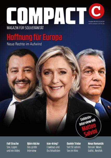 COMPACT-Magazin 6/2019: Hoffnung für Europa