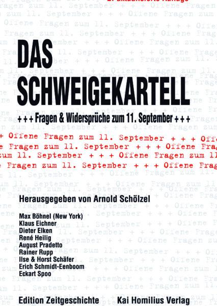 Das Schweigekartell. Fragen & Widersprüche zum 11. September