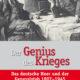 DER GENIUS DES KRIEGES: Das deutsche Heer & der Generalstab 1807–1945
