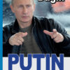Alexander Dugin: Putin – Das Phänomen