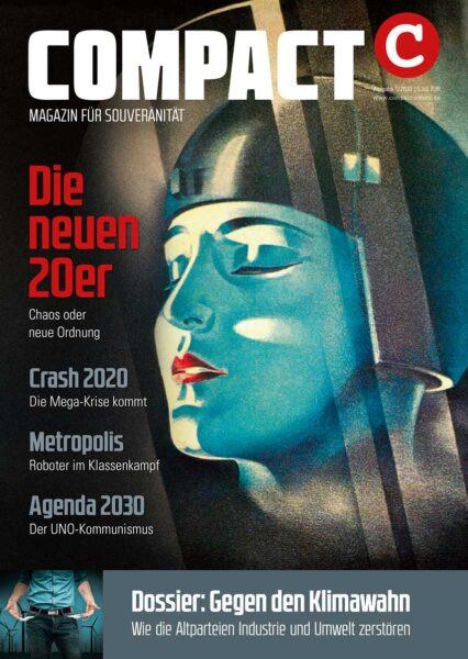 COMPACT 1/2020: Die neuen 20er. Chaos oder neue Ordnung?