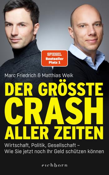 Marc Friedrich, Matthias Weik: Der größte Crash aller Zeiten