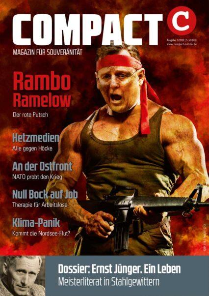 COMPACT 3/2020: Rambo Ramelow. Der rote Putsch in Thüringen