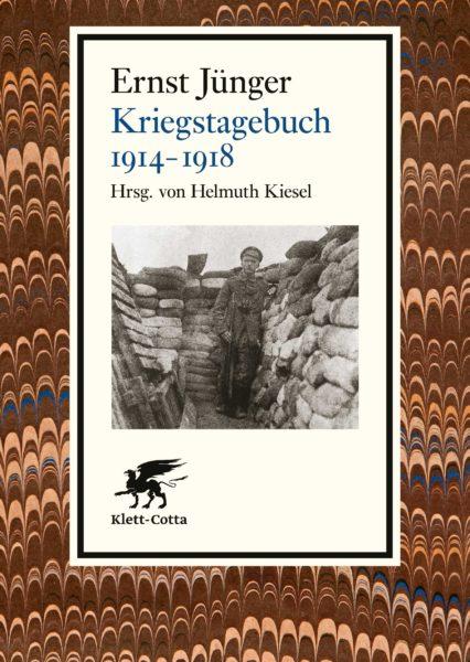 Ernst Jünger: Kriegstagebuch 1914-1918. Erstmals als Taschenbuch