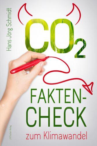 Hans-Jörg Schmidt: CO2: Fakten-Check zum Klimawandel