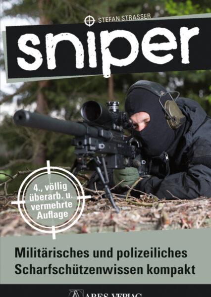 Strasser: Sniper. Militärisches und polizeiliches Scharfschützenwissen