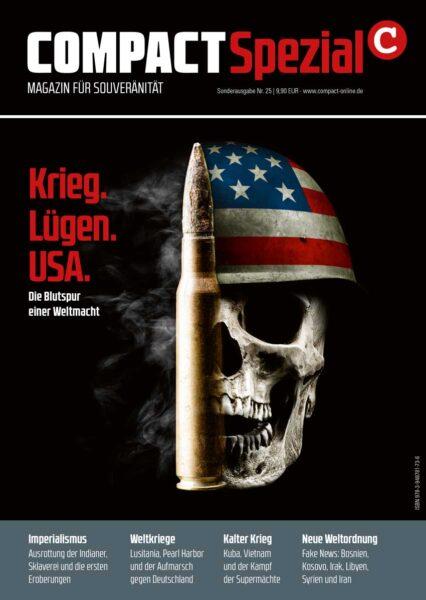 COMPACT-Spezial 25: Krieg. Lügen. USA: Die Blutspur einer Weltmacht