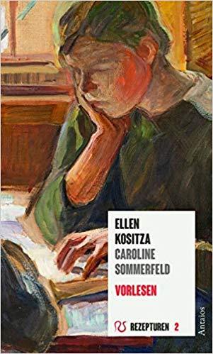 Ellen Kositza, Caroline Sommerfeld: Vorlesen. Empfehlungen zum Lesen.
