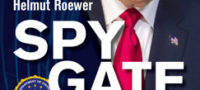 Helmut Roewer: Spygate - Putsch des Establishments gegen Donald Trump