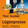 Thor Kunkel: Wörterbuch der Lügenpresse
