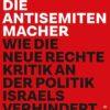 Abraham Melzer: Die Antisemitenmacher