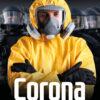 COMPACT-Aktuell: Corona. Was uns der Staat verschweigt | nur noch als Download verfügbar