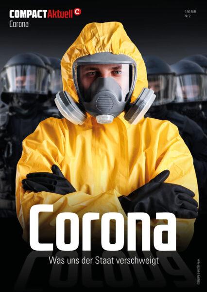 COMPACT-Gesundheit: Corona. Was uns der Staat verschweigt!