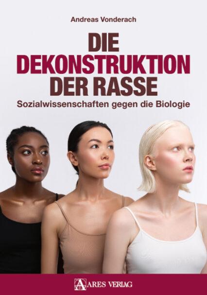 Andreas Vonderach: Die Dekonstruktion der Rasse