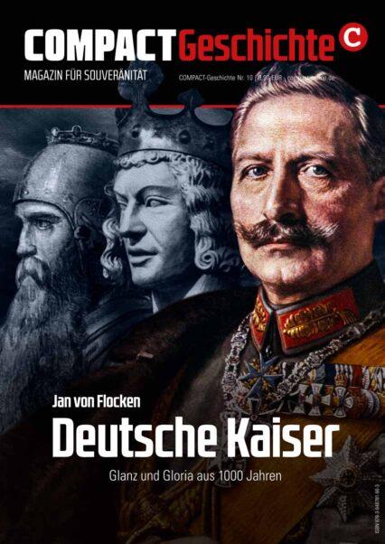 Jan von Flocken: Deutsche Kaiser. Glanz und Gloria aus 1000 Jahren