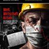 COMPACT-Spezial 26: Welt. Wirtschaft. Krisen – vom Schwarzen Freitag zum Corona-Crash