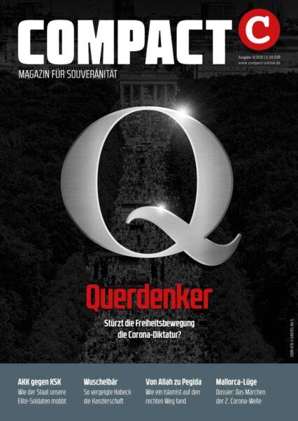 COMPACT 9/2020: Querdenker. Stürzt die Freiheitsbewegung die Corona-Diktatur?
