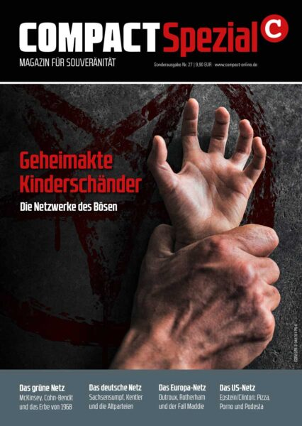 COMPACT-Spezial 27: Geheimakte Kinderschänder. Die Netzwerke des Bösen
