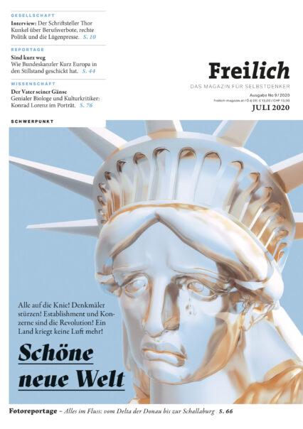 FREILICH Magazin 09: Schöne neue Welt