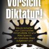 Stefan Schubert: Vorsicht Diktatur!