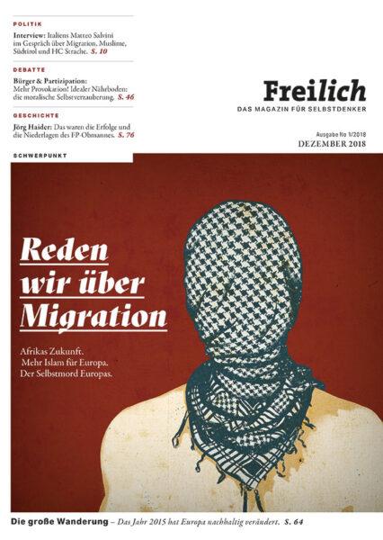 FREILICH Magazin 01: Reden wir über Migration