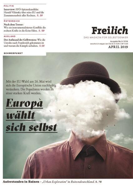 FREILICH Magazin 03: Europa wählt sich selbst