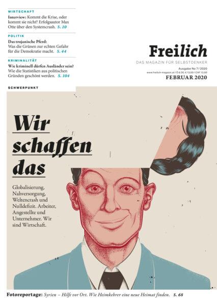 FREILICH Magazin 07: Wir schaffen das