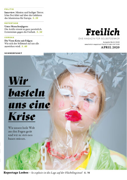 FREILICH Magazin 08: Wir basteln uns eine Krise