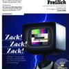 FREILICH Magazin 04: Zack! Zack! Zack!