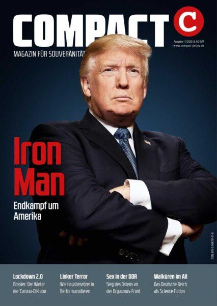 COMPACT 11/2020: Iron Man. Endkampf um Amerika! Trump vor Wiederwahl!
