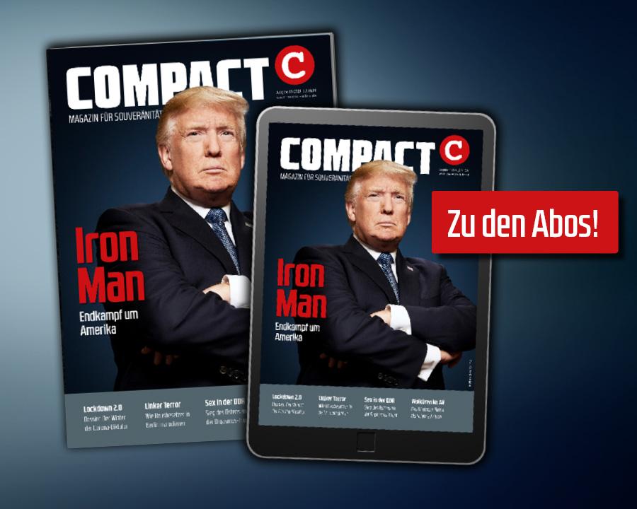 Jetzt COMPACT-Magazin abonnieren: Monatsmagazin, Geschichte, Spezial
