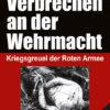 Franz W. Seidler: Verbrechen an der Wehrmacht