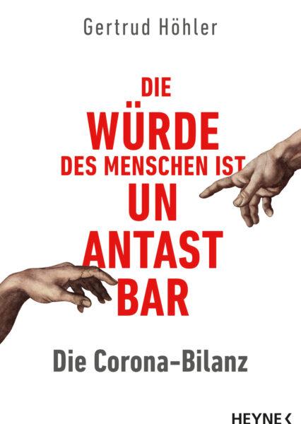 Gertrud Höhler: Die Corona-Bilanz: Die Würde des Menschen ist unantastbar