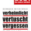 Gerhard Wisnewski: verheimlicht – vertuscht – vergessen 2021. Achtung: bei Thalia boykottiert!
