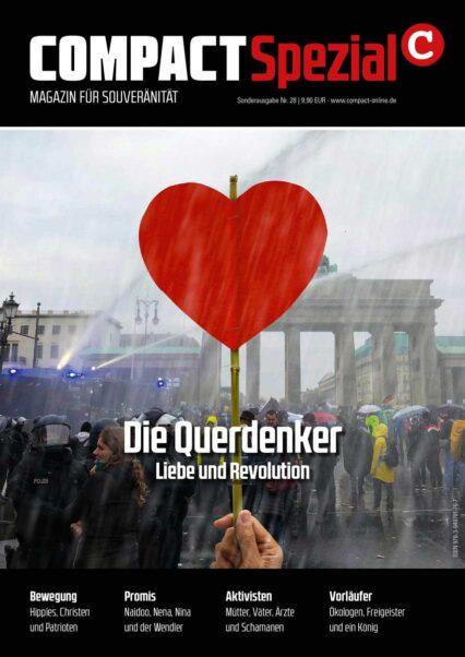 COMPACT-Spezial 28: Die Querdenker. Liebe und Revolution