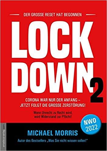 Michael Morris: Lockdown - Band 2: Der große Reset kommt!