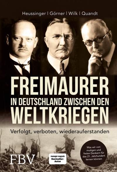 Heussinger u. a.: Freimaurer in Deutschland zwischen den Weltkriegen
