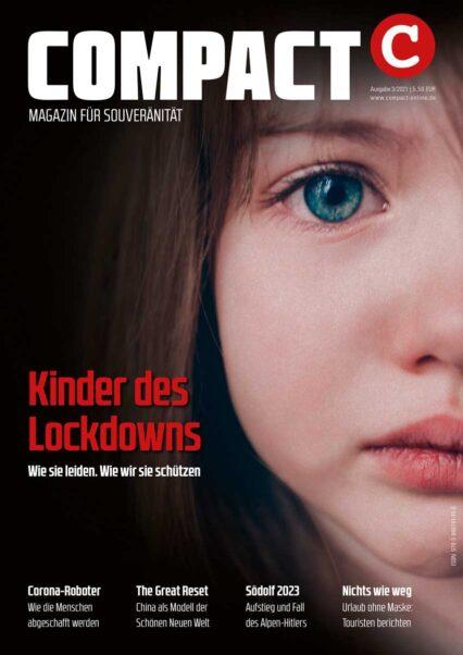 COMPACT 3/2021: Kinder des Lockdowns. Wie sie leiden. Wie wir sie schützen