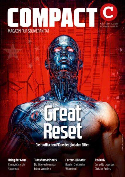 COMPACT 4/2021: Great Reset. Die teuflischen Pläne der globalen Elite