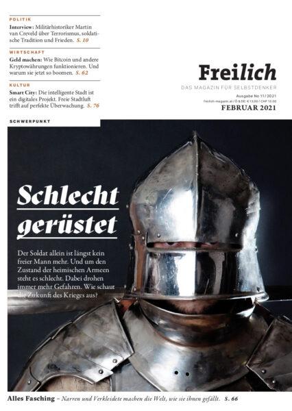 FREILICH Magazin 11: Schlecht gerüstet. Die Zukunft des Krieges