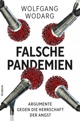 Wolfgang Wodarg Falsche Pandemien Argumente gegen Herrschaft der Angst